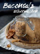 DIY Geschenkidee zum Vatertag – Baconsalz selbermachen – DIY Salz