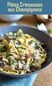 Pâtes crémeuses aux champignons   – Végétarien