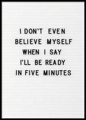 Five Minutes Poster in der Gruppe Poster / Typogra…