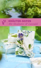 Making herbal soaps yourself is easier than trying …
