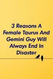 zodiacnow.xyz | 3 Reasons A Female Taurus And Gemini Guy Will Always End In Disaster * zodiac…