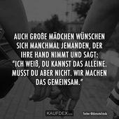 Auch grosse Mädchen wünschen sich manchmal jemanden der ihre Hand nimmt und sa – Alina Jaufmann