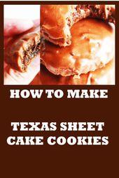 Wie Texas Sheet Cake Cookies machen #carrotcakefrenchtoastpioneerwoman Pioneer …   – boxworld