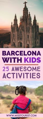 Barcelona With Kids – 25 Awesome Things To Do