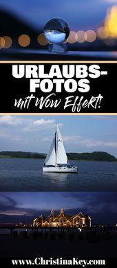 Urlaubsfotos Tipps für gute Fotos – Kreative Fotografie Tipps und Foto Hacks