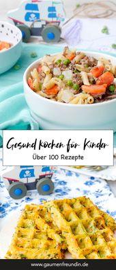 Über 100 gesunde und schnelle Rezepte für Kinder. Herzhafte Waffeln und einfache One Pot Gerichte, die kleinen Kindern immer schmecken – Gaumenfreun… – LUNCHBOX / BROTDOSE FÜR KINDERGARTEN