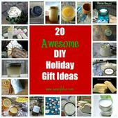 20 Awesome DIY Holiday Gift Ideas