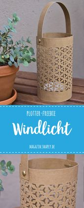 Plotter-Freebie: Windlicht aus SnapPap
