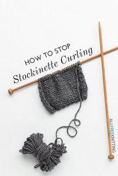 So verhindern Sie, dass Stockinette sich kräuselt #Curling #Stockinette #Stop