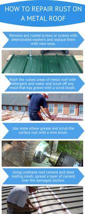 How To Repair Rust On A Metal Roof Metal Roof Roof Maintenance Roof