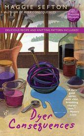 Conséquences de Dyer (Knitting Mystery Series # 5)   – Books