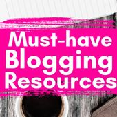 The Best Blogging Resources For New Bloggers 2019