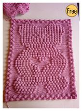 Baby Blanket Popcorn Stitch Bear Baby Blanket Free Crochet Pattern #freecrochetpatterns #croc...