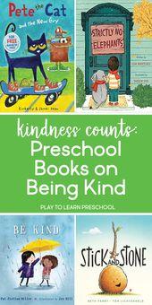 Güte zählt – 6 Vorschulbücher über das Sein ein Freund   – World Kindness Day