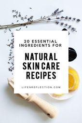 20 wesentliche Bestandteile für DIY natürliche Hautpflege – Glow