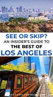 LA like a neighborhood: 5 spots to skip (and what to see as a substitute