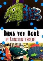 """Mies van Hout / """"Heute bin ich"""" im Kunstunterricht … zeichnerische und plastische Aufgaben (art lesson)"""