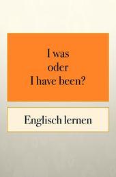 Englisch Grammatik: Zeitformen 2