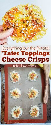 Everything BUT the Potato! 'Tater Topping Cheese Crisps