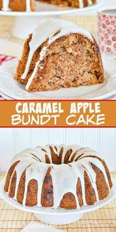 Caramel Apple Bundt Cake – Karamellstücke und eine Apfelsaftglasur machen das …   – Made by BruCrew