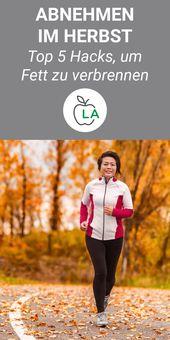 Abnehmen im Herbst – Top 5 Tipps für Training und Ernährung   – Rezepte