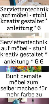 Serviettentechnik auf möbel – stuhl kreativ gestaltet * anleitung * 6 6