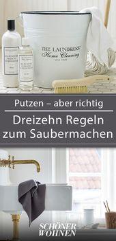 Putzen – aber richtig. Dreizehn Regeln zum Saubermachen – #aber #Dreizehn #manag…