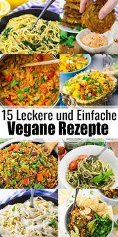 15 Vegane Gerichte für unter der Woche