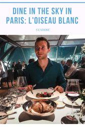 Dine within the Sky: L'Oiseau Blanc, The Peninsula Lodge