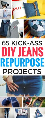 65 Mind-blowing Repurposing Projects For DIY Jeans