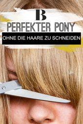 Perfekter Pony – ohne dein Haar auch nur einen Mil…