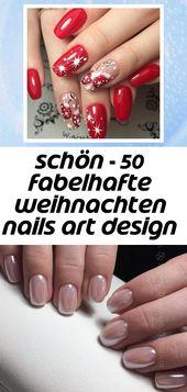 Schön – 50 fabelhafte Weihnachtsnagelkunst-Designideen 2019 – #design #fabulous 62   – Nagel