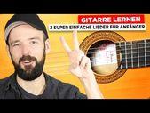 Gitarre lernen – 2 einfache Lieder für Anfänger – YouTube – Albertinchen Engel