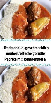 Traditionelle geschmacklich unübertreffliche gefüllte Paprika mit Tomatensoße