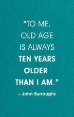 47 Ideas For Quotes Birthday Funny Getting Older People Old People Quotes Getting Older Quotes Old Quotes