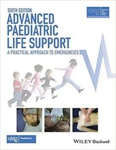 Advanced Paediatric Life Support A Practical Approach To Emergencies 6th Edition Skudra Net Pediatrics Pediatric Care Support Group