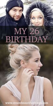 Turning 26 – Teresa's Birthday! A Year of many firsts. Lets reflect last year.   – Beauty Bloggers Unite (group board)