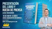 """👉Rueda de prensa y presentación del 5º libro """"Inteligencia Artificial: 101 …"""