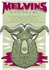 The Melvins & High On Fire.