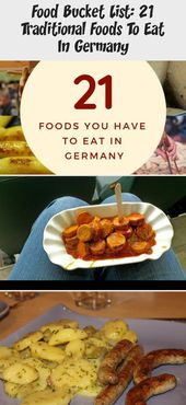 Food Bucket List: 21 Traditional Foods To Eat In Germany