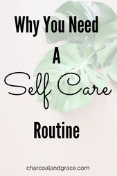 Warum brauchen Sie eine Self-Care-Routine – Healthy Lifestyle