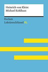 Michael Kohlhaas Von Heinrich Von Kleist Lekt Reschl Ssel Mit Inhaltsangabe Interpretation Pr Fungsaufgaben Mit L S In 2020 Inhaltsangabe Kabale Und Liebe Bucher