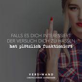 Visual Statements®️ Wenn Sie sich dafür interessieren, Sie zu hassen …   – Quotations