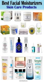 Best Facial Moisturizers Skin Care Products