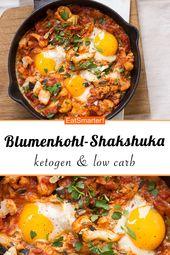Blumenkohl Shakshuka   – Ketogene Diät Rezepte
