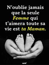 N'oublie jamais que la seule femme qui t'aimera toute sa vie est ta Maman. – Santé+ Journal