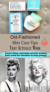 Old-Fashioned Skin Care Tipps, die tatsächlich funktionieren – * BEAUTY REMEDIES AND TREATMENTS