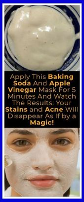 APPLY THIS BAKING SODA AND APPLE VINEGAR MASK FOR 5 MINUTES AND WATCH THE RESULTS: YOUR STAIN…
