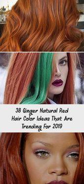 38 Ingwer natürliche rote Haarfarbe Ideen, die für 2019 im Trend sind