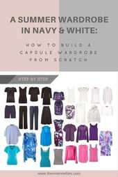 Easy methods to Construct a Summer time Capsule Wardrobe from Scratch in Navy and White